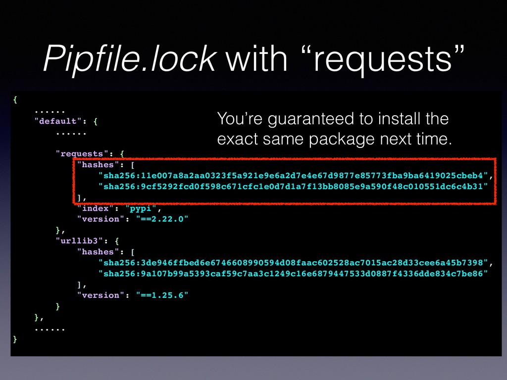 """Pipfile.lock with """"requests"""" { ...... """"default"""":..."""