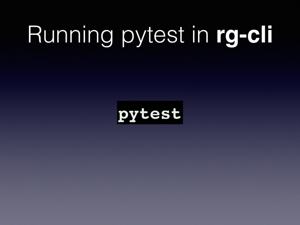 Running pytest in rg-cli pytest