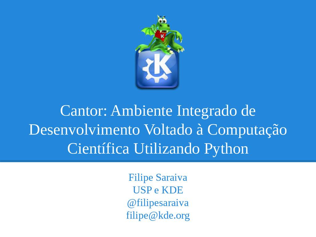 Cantor: Ambiente Integrado de Desenvolvimento V...