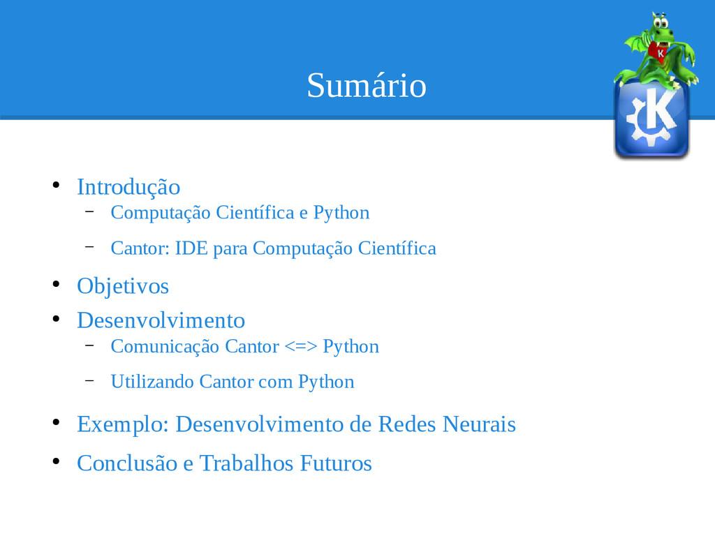 Sumário ● Introdução – Computação Científica e ...