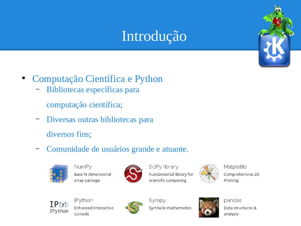 Introdução ● Computação Científica e Python – B...