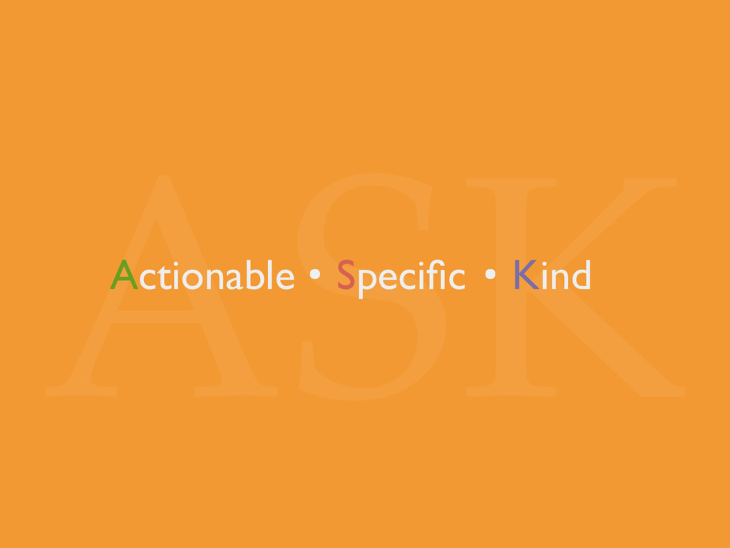 ASK Specific Actionable Kind