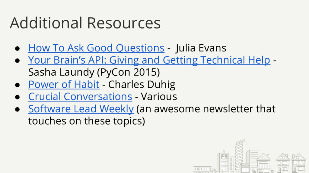 Additional Resources ● How To Ask Good Question...