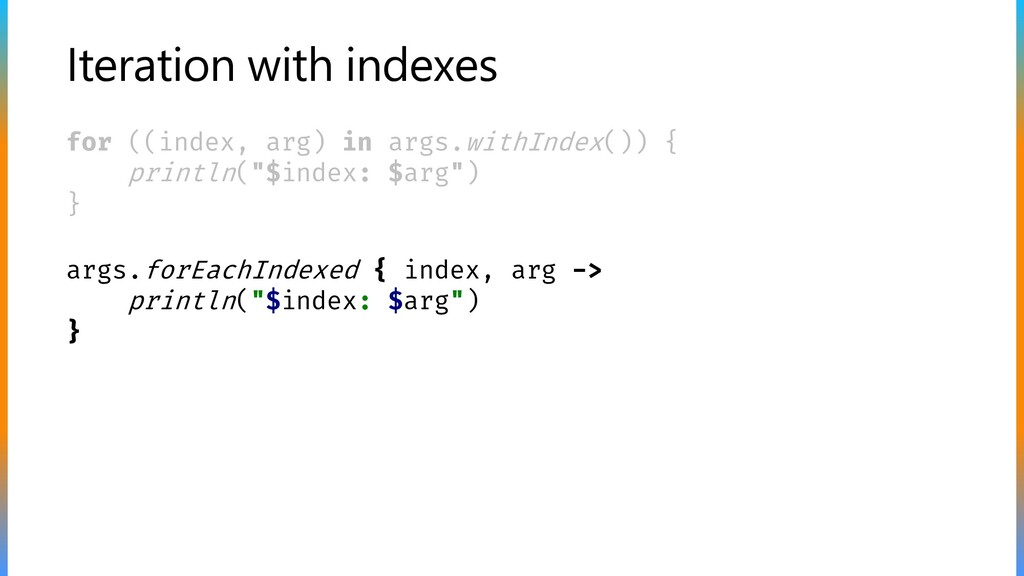 Iteration with indexes for ((index, arg) in arg...