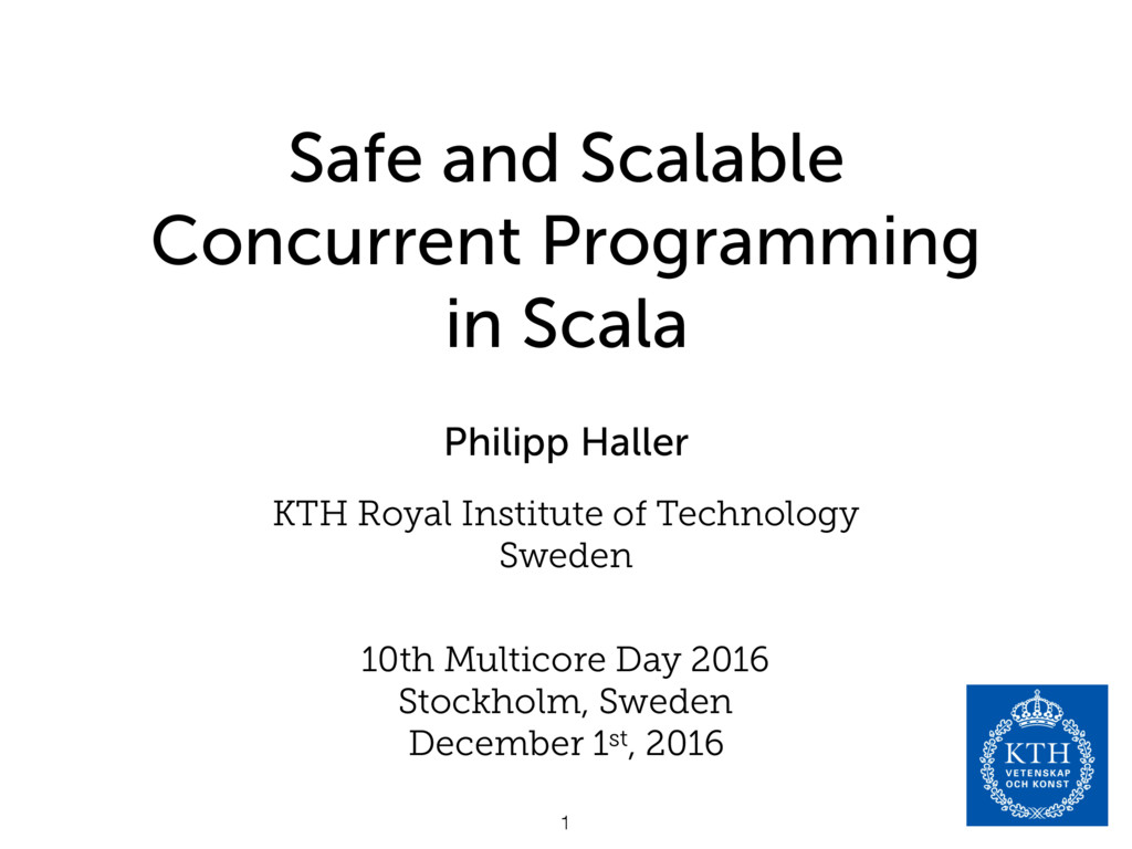 Safe and Scalable Concurrent Programming in Sca...