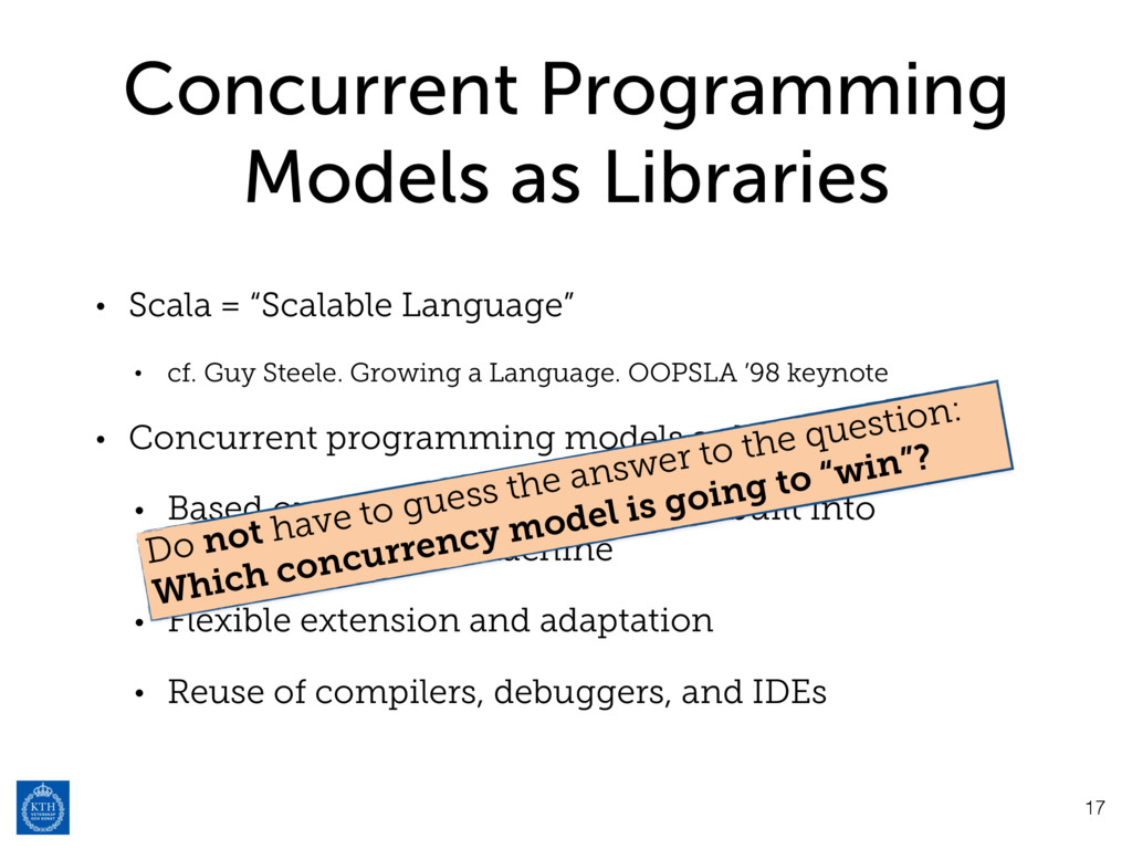 Concurrent Programming Models as Libraries • Sc...
