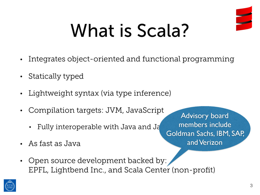 What is Scala? • Integrates object-oriented and...