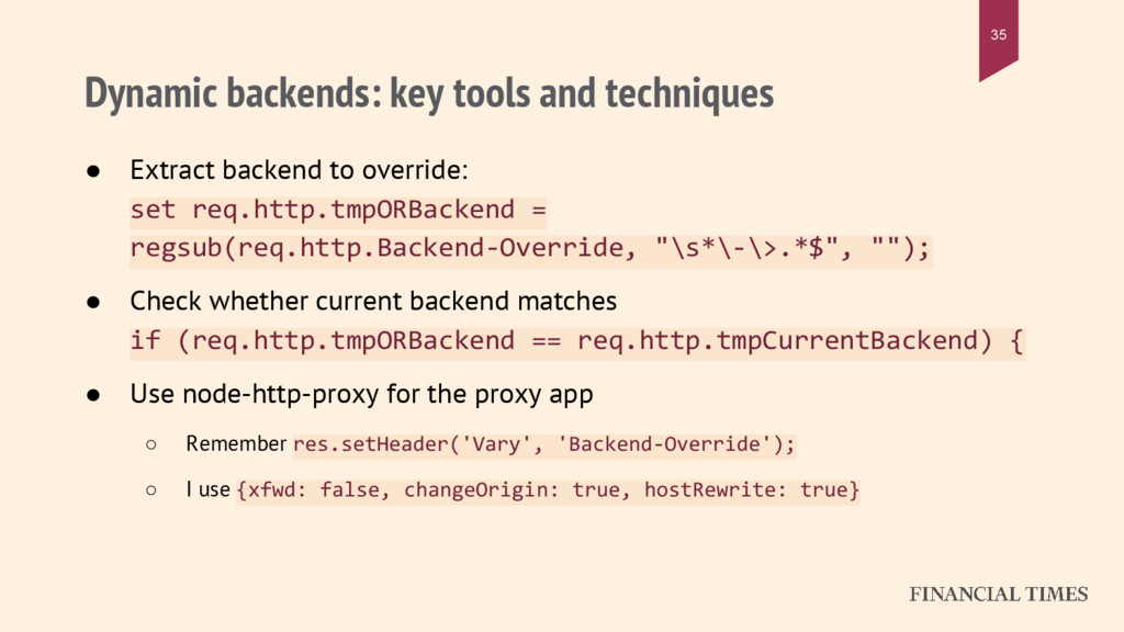 Dynamic backends: key tools and techniques ● Ex...