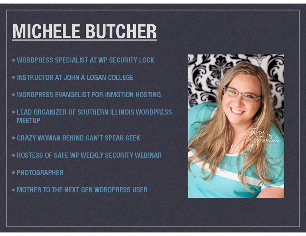 MICHELE BUTCHER • WORDPRESS SPECIALIST AT WP SE...