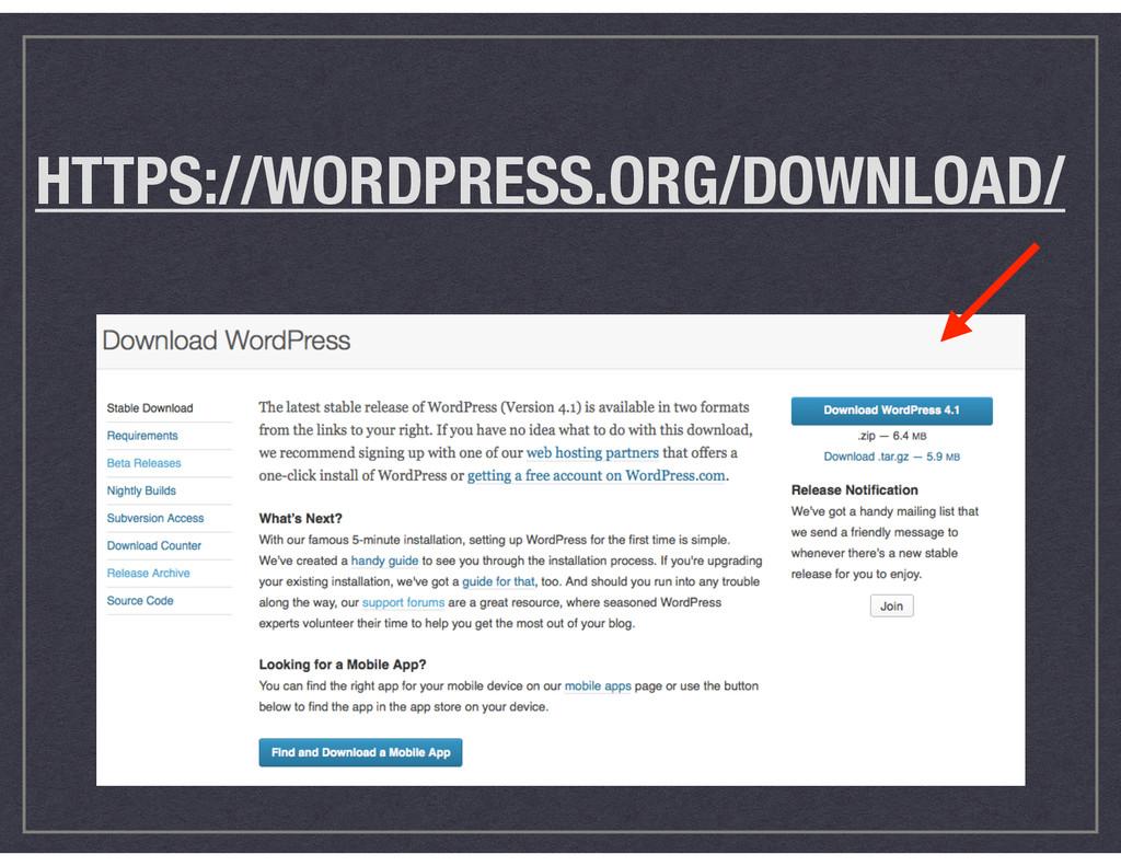 HTTPS://WORDPRESS.ORG/DOWNLOAD/