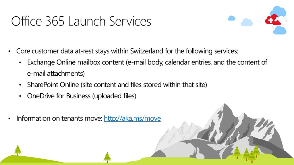 • Core customer data at-rest stays within Switz...
