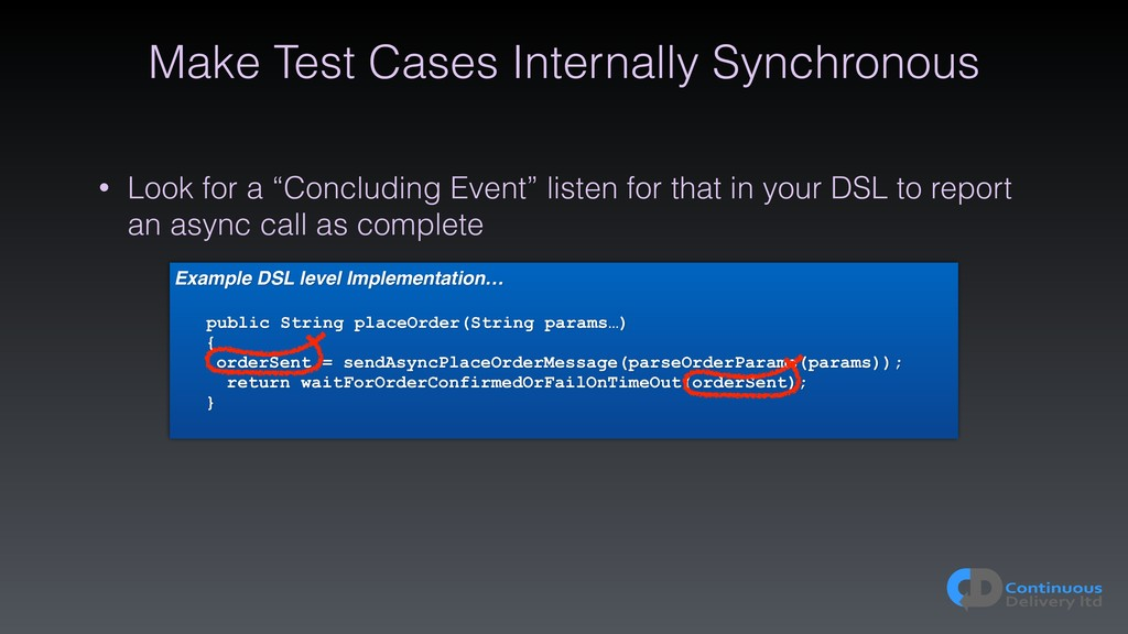 Make Test Cases Internally Synchronous Example ...