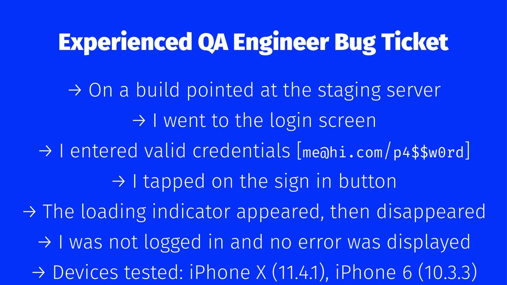 Experienced QA Engineer Bug Ticket → On a build...