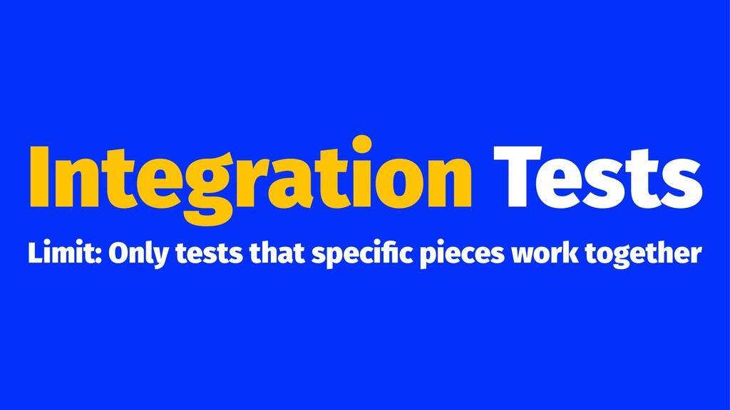 Integration Tests Limit: Only tests that specifi...
