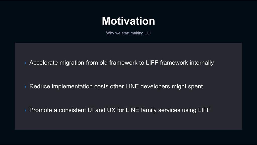 Motivation Why we start making LUI › Reduce imp...