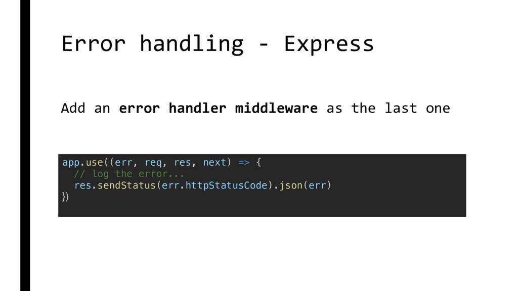 Error handling - Express app.use((err, req, res...