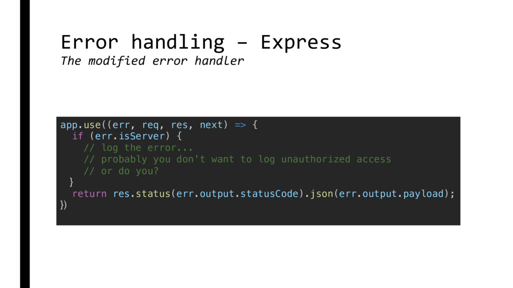Error handling – Express The modified error han...