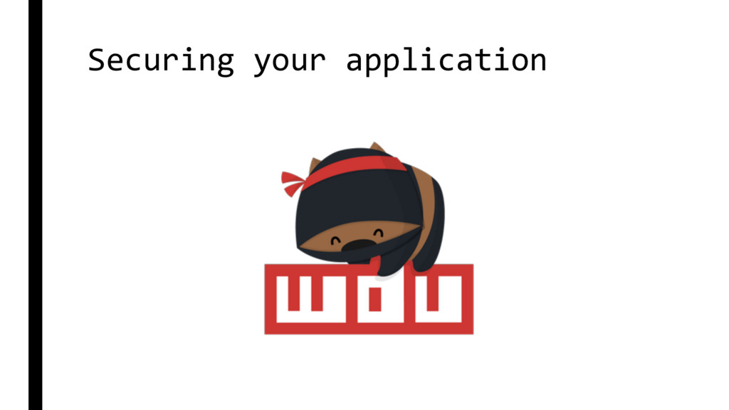 Securing your application