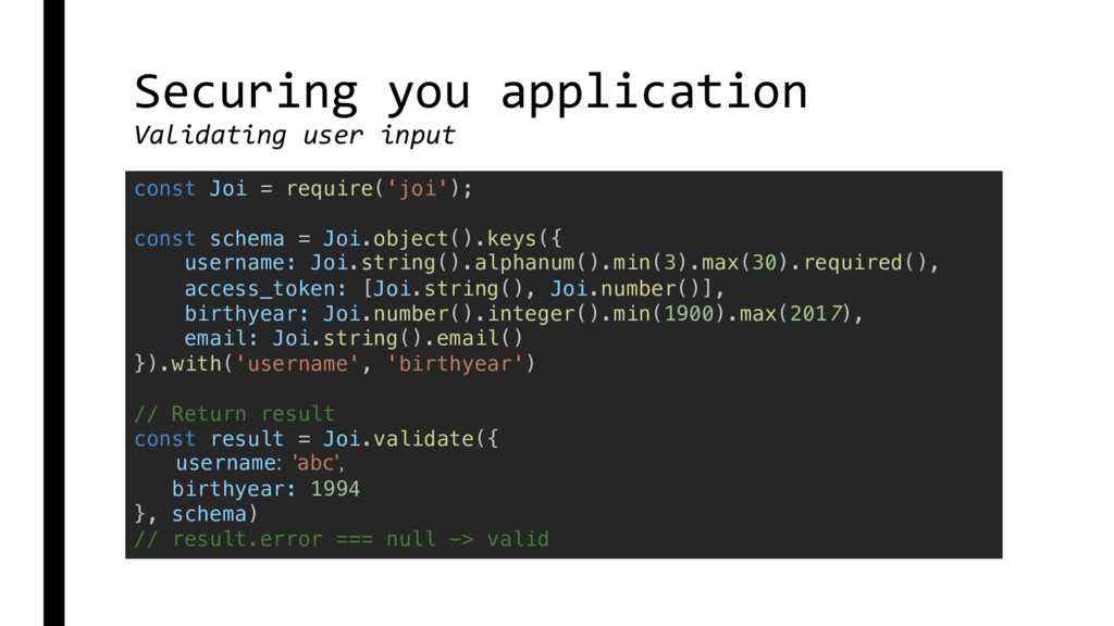 Securing you application Validating user input ...