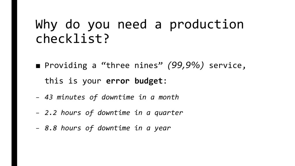 Why do you need a production checklist? ■ Provi...