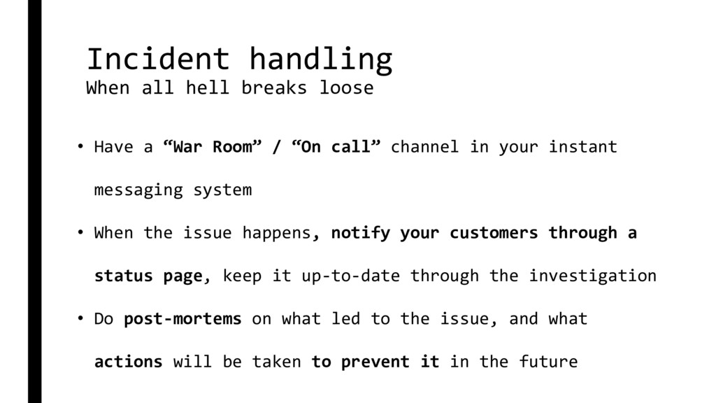 Incident handling When all hell breaks loose • ...