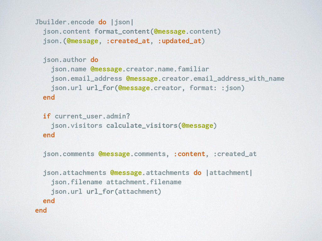 Jbuilder.encode do |json| json.content format_c...