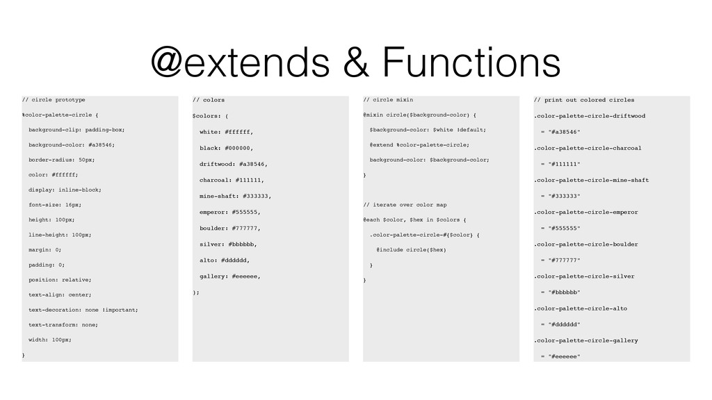 @extends & Functions // circle prototype %color...