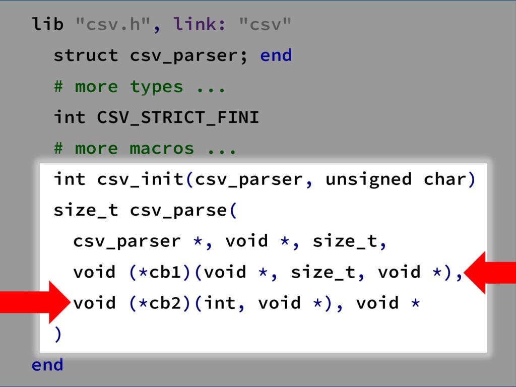 "lib ""csv.h"", link: ""csv"" struct csv_parser; end..."