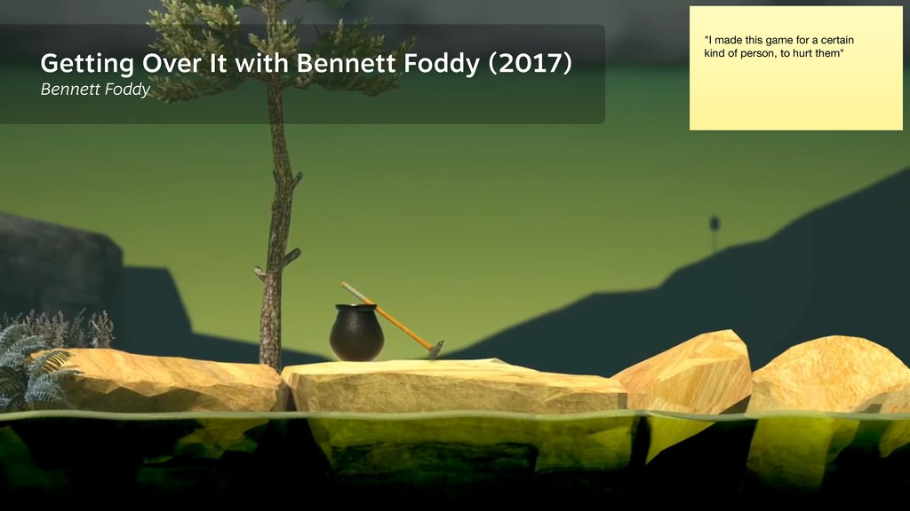 Getting Over It with Bennett Foddy (2017) Benne...
