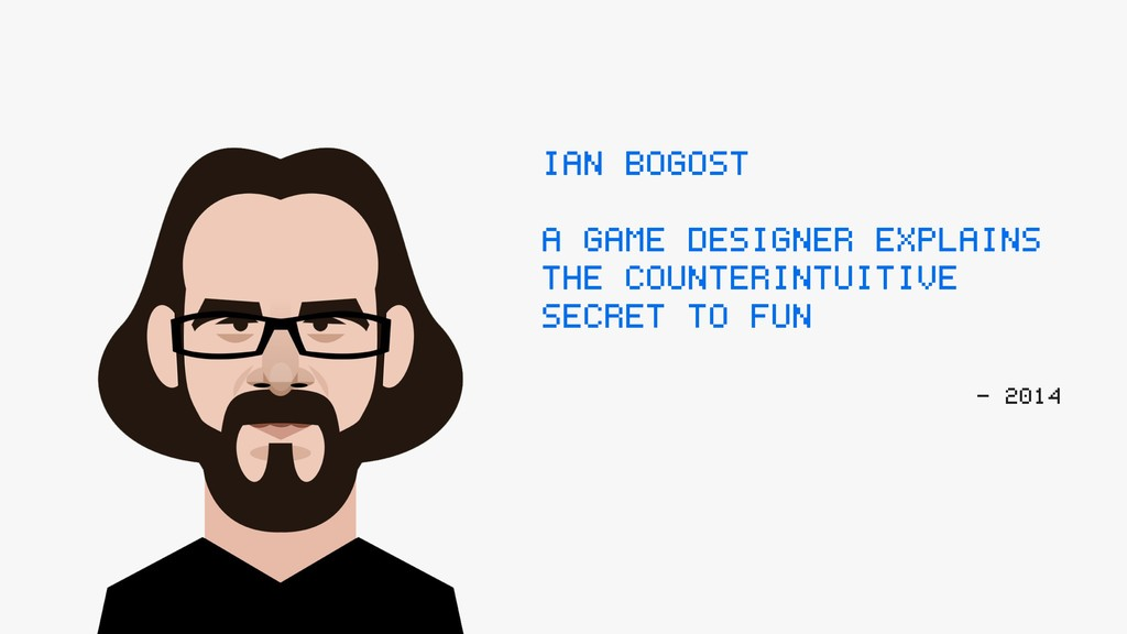 IAN BOGOST: A GAME DESIGNER EXPLAINS THE COUNTE...
