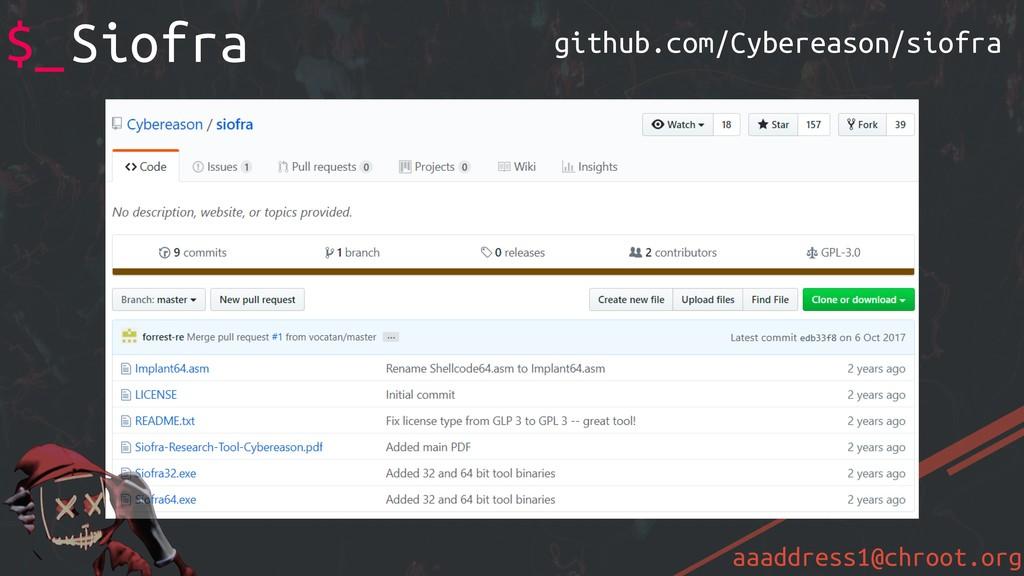 aaaddress1@chroot.org $_Siofra github.com/Cyber...