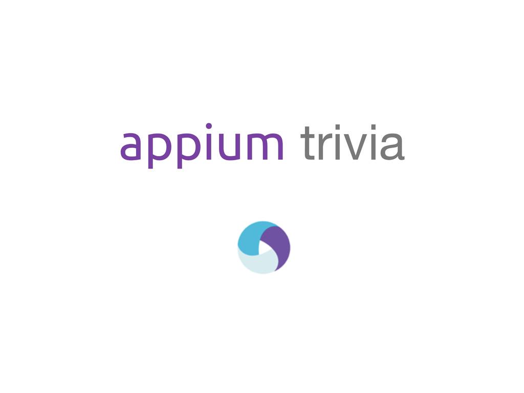 appium trivia