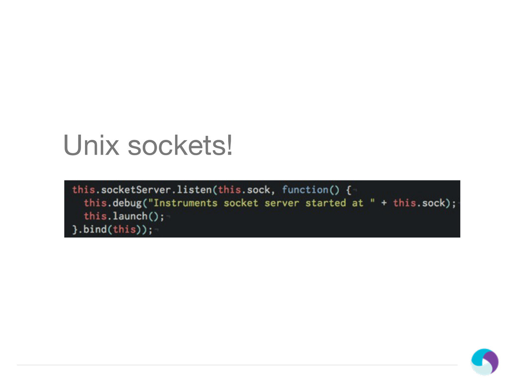 Unix sockets!