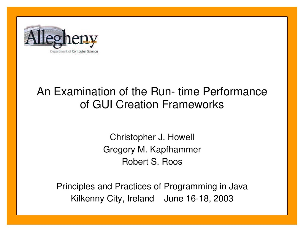 An Examination of the Run- time Performance of ...