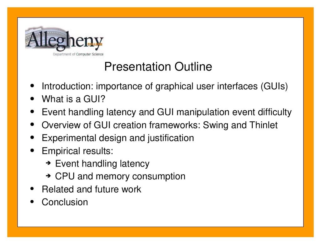 Presentation Outline Introduction: importance o...