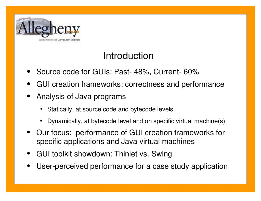 Introduction Source code for GUIs: Past- 48%, C...