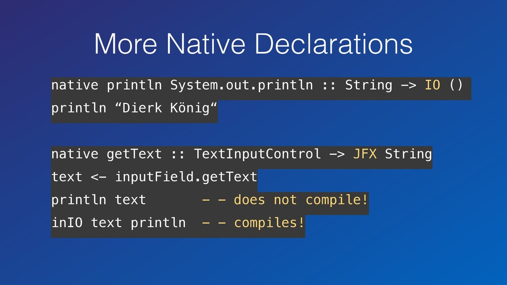 native println System.out.println :: String -> ...