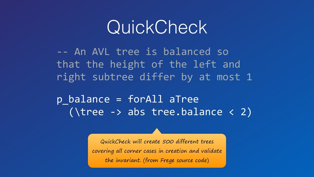 QuickCheck -- An AVL tree is balanced so that t...