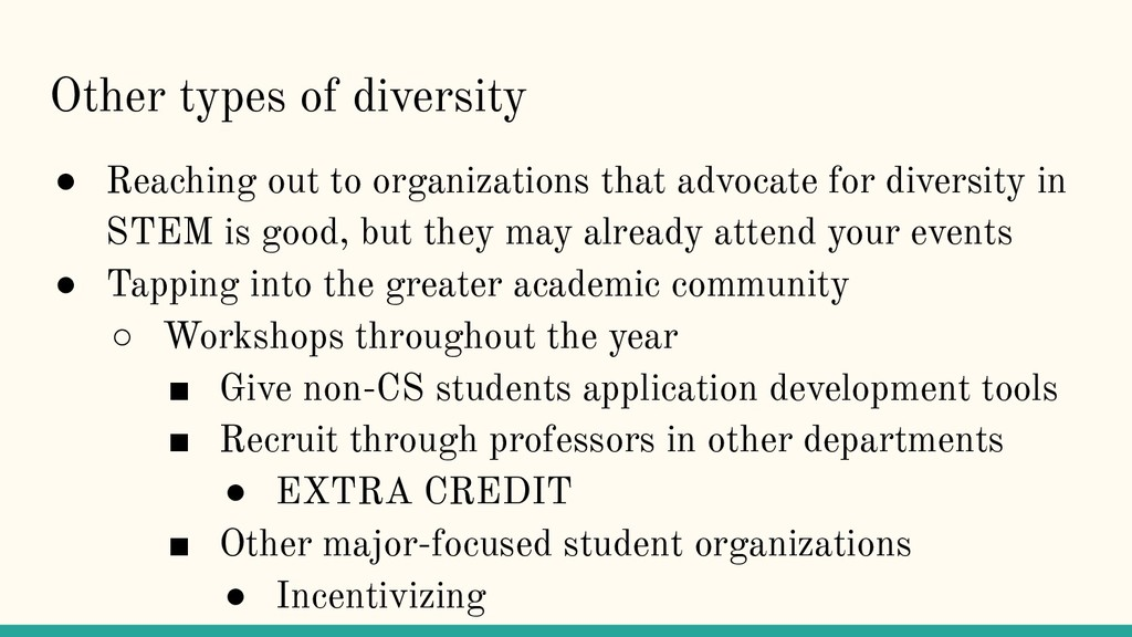 Other types of diversity ● Reaching out to orga...