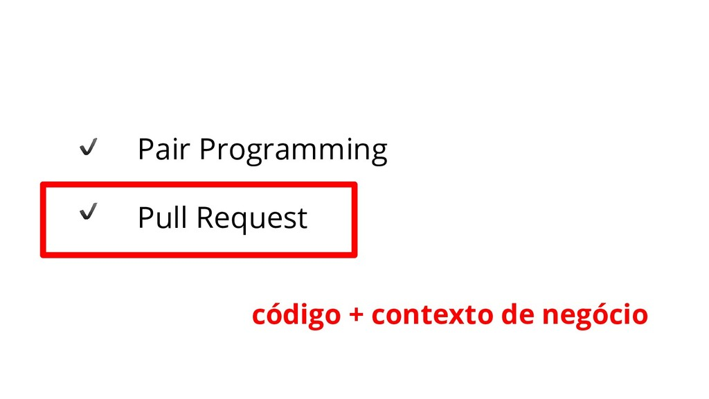 Pair Programming Pull Request código + contexto...