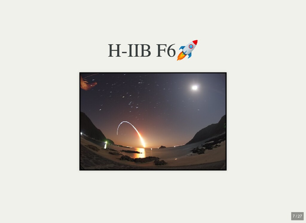 H-IIB F6 🚀 H-IIB F6 🚀 7 / 27