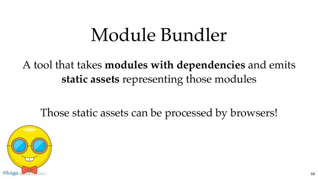 Module Bundler A tool that takes modules with d...