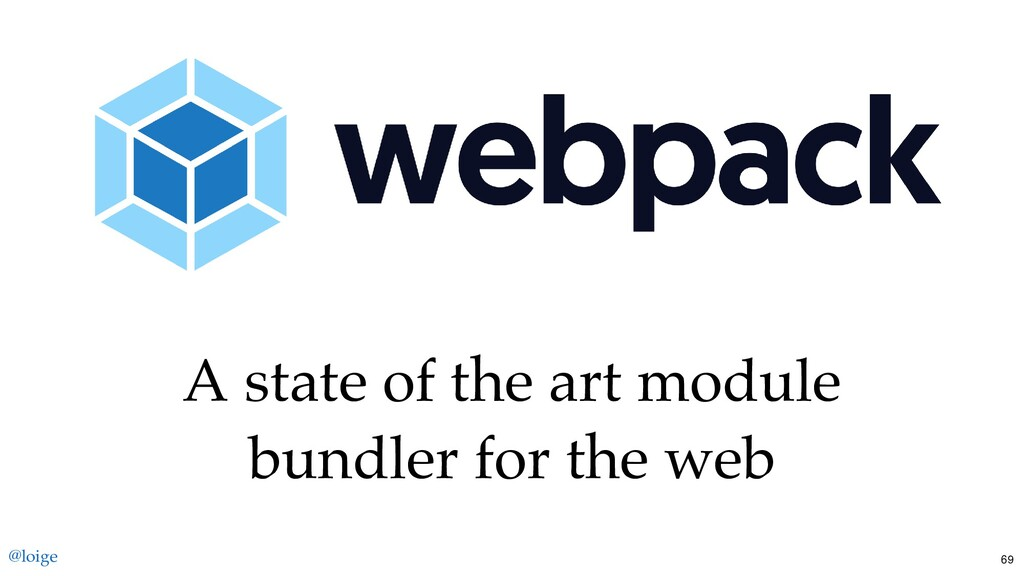 A state of the art module bundler for the web @...