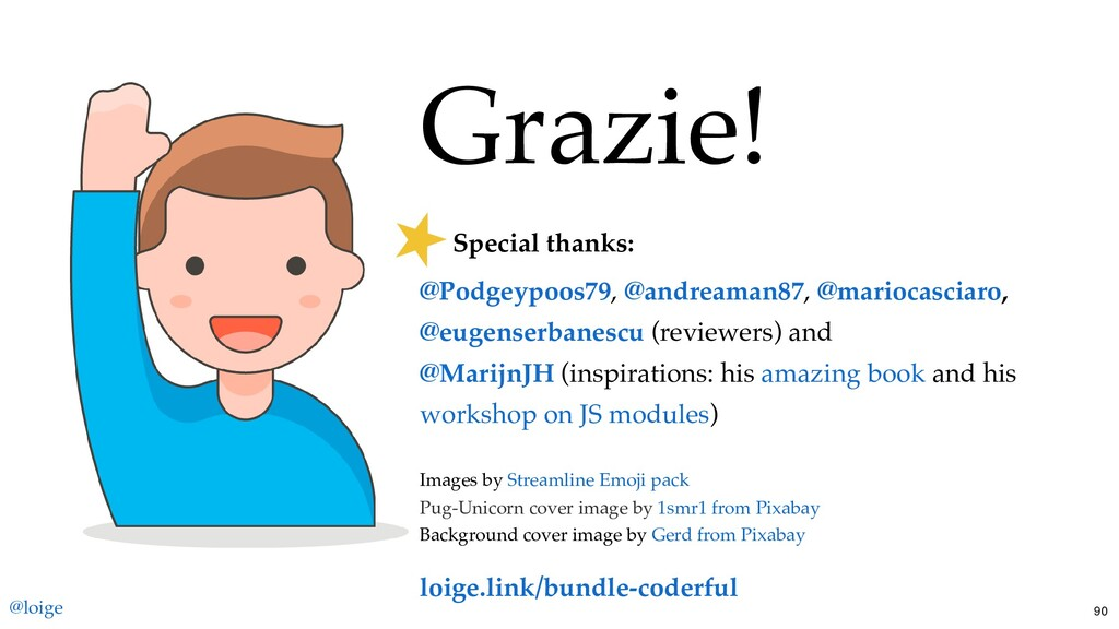 Grazie! Special thanks: , , , (reviewers) and (...