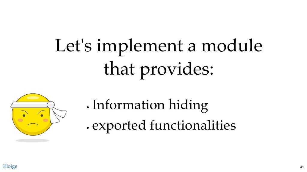 Let's implement a module that provides: Informa...