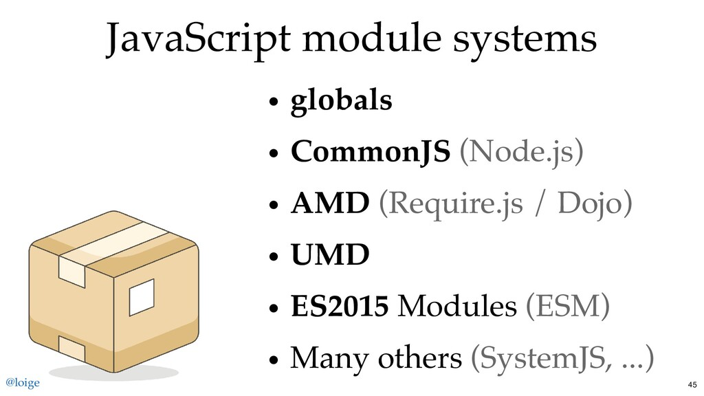 JavaScript module systems globals CommonJS (Nod...