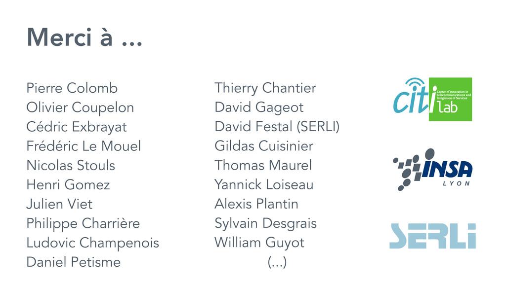 Merci à ...  Thierry Chantier David Gageot...