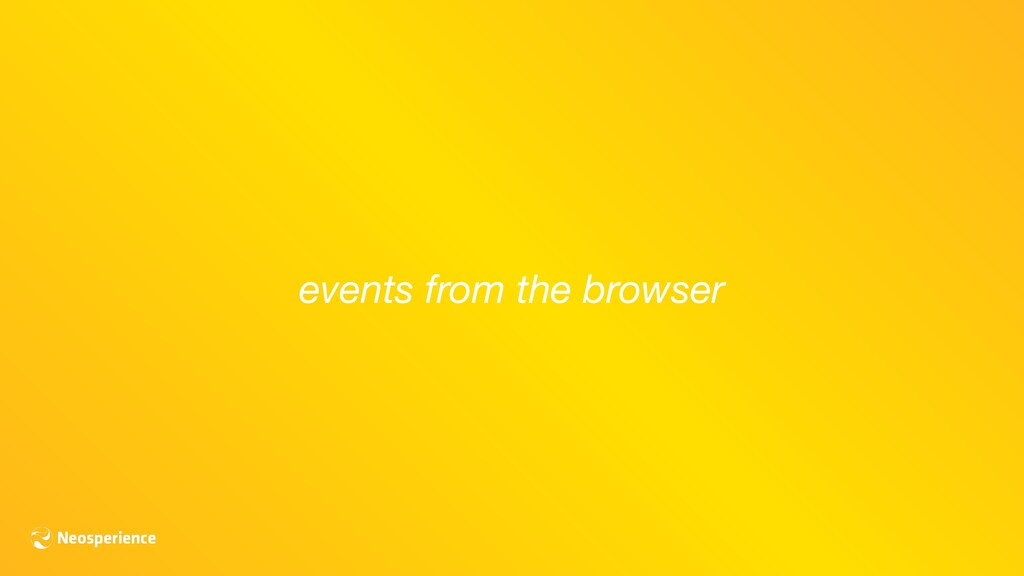 events from the browser