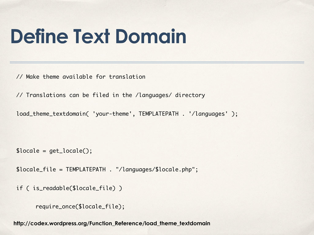 Define Text Domain // Make theme available for ...