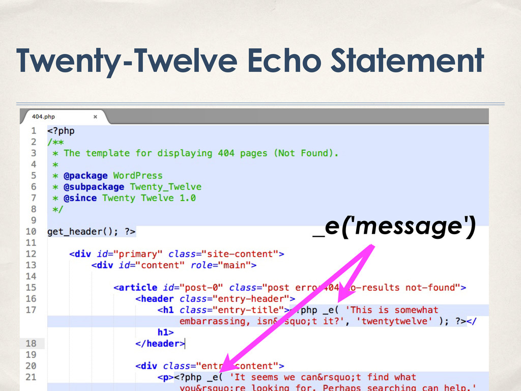 Twenty-Twelve Echo Statement _e('message')